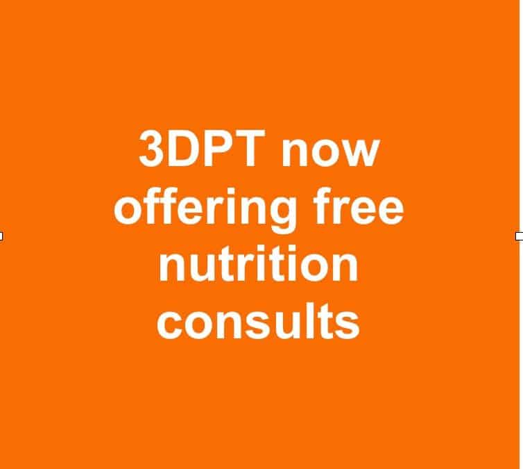 3DPT now offering free nutrition consults