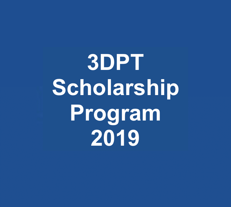 3DPT Scholarship Program – 2019
